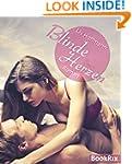 Blinde Herzen: Erotischer Liebesroman...