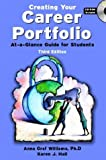 img - for By Anna Graf Williams Creating Your Career Portfolio: At a Glance Guide for Students (3rd Edition) (3rd Third Edition) [Paperback] book / textbook / text book