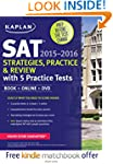 Kaplan SAT Strategies, Practice, and...