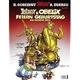 """Goscinny und Uderzo pr�sentieren Asterix & Obelix feiern Geburtstag : das goldene Buchvon """"Albert Uderzo"""""""