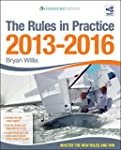 The Rules In Practice 2013-2016: The...