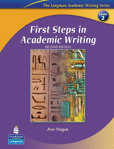 First Steps in Academic Writing: Level 2 (The Longman Academic Writing)