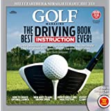 """GOLF The Best Driving Instruction Book Ever! (Golf Magazine) (Hardcover)By Editors of Golf Magazine        25 used and new from $16.07    Customer Rating:     First tagged """"golf swing"""" by v14scar"""