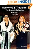 Memories & Tradition: The Crockett Collection Volume 1