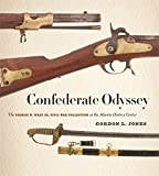 img - for Confederate Odyssey: The George W. Wray Jr. Civil War Collection at the Atlanta History Center book / textbook / text book