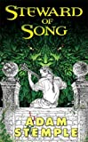 Steward of Song (Tor Fantasy) (0765355388) by Stemple, Adam