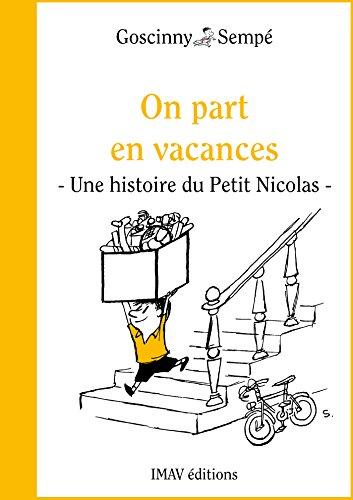 """Couverture du livre On part en vacances: Un histoire extraite de """"Le Petit Nicolas voyage"""""""