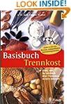 Basisbuch Trennkost