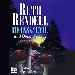Means of Evil and Other Stories | [Ruth Rendell]