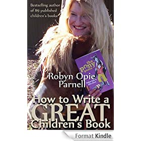 How to Write a GREAT Children's Book (The Easy Way to Write) (English Edition)