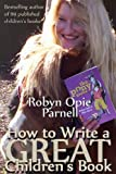 How to Write a GREAT Children's Book (The Easy Way to Write)