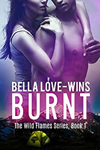Burnt: A New Adult Romantic Suspense by Bella Love-Wins ebook deal