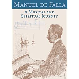 Manuel de Falla: A Musical and Spiritual Journey