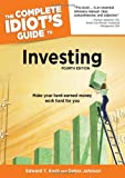 The Complete Idiots Guide to Investing, 4th Edition
