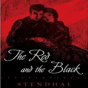 The Red and the Black | [Stendhal, Lloyd C. Parks (translator)]