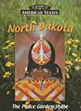 img - for North Dakota: The Peace Garden State (Guide to American States) book / textbook / text book