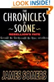 The Chronicles of Soone: Rebellion's Fate