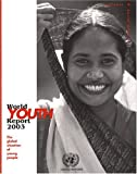 World Youth Report: The Global Situation of Young People