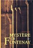 echange, troc Jean-Baptiste Auberger, Claude Sauvageot - Mystère de Fontenay