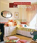 Simple Solutions: Kids' Spaces