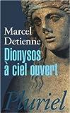 echange, troc Marcel Detienne - Dionysos à ciel ouvert