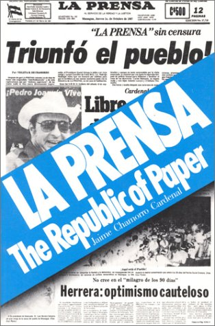 La Prensa: The Republic of Paper (Focus on Issues), Jaime Chamorro Cardenal