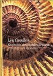 FOSSILES (LES) : EMPREINTE DES MONDES...