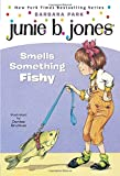 Junie B. Jones Smells Something Fishy (Junie B. Jones, No. 12)