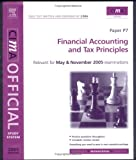 img - for CIMA Study System 05: Financial Accounting and Tax Principles: For May and November 2005 Exams (Cima Study Systems Managerial Level 2005) book / textbook / text book
