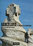 Barcelona :  a city and its architecture /