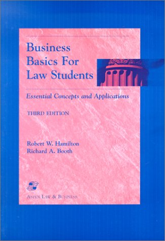 Business Basics for Law Students: Essential Concepts and Applications (Essentials for Law Students Series)
