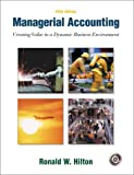 Managerial accounting:creating value in a dynamic business environment