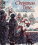 Christmas Time (0689717253) by Stock, Catherine