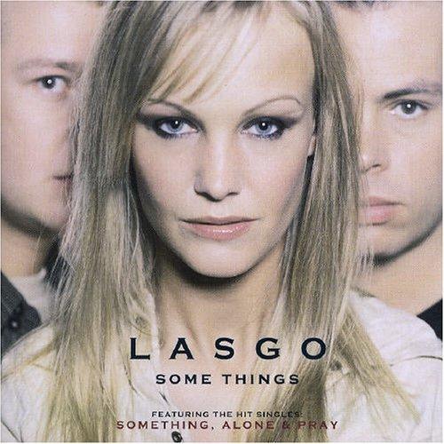 Lasgo - Some Things [+1 Bonus] - Zortam Music