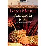 """Rungholts Ehre: Historischer Kriminalromanvon """"Derek Meister"""""""