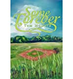 img - for [ Some Forever McCord, Tom ( Author ) ] { Paperback } 2002 book / textbook / text book