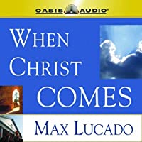 When Christ Comes audio book