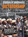 img - for Dictatorship (Systems of Government) book / textbook / text book