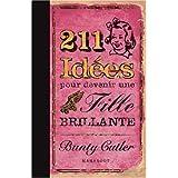 211 Id�es pour devenir une fille brillantepar Bunty Cutler