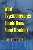 What psychotherapists should know about disability /