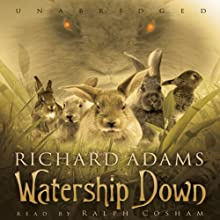Watership Down Audiobook by Richard Adams Narrated by Ralph Cosham