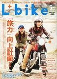 L + bike (レディスバイク) 2010年 06月号 [雑誌]