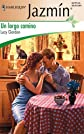 Un Largo Camino: (A Long Way) (Harlequin Jazmin (Spanish))