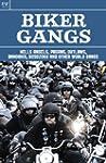 Biker Gangs: Hells Angels, Pagans, Ou...