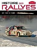 Histoire des rallyes : Tome 3, De 1987 à 1996
