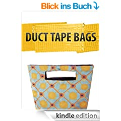 Duct Tape Bags (English Edition)