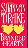 Branded Hearts (0380771705) by Drake, Shannon