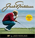 Jack Nicklaus: Memories and Mementos from Golfs Golden Bear