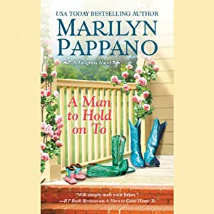 A Man to Hold on To: Tallgrass, Book 2 | [Marilyn Pappano]