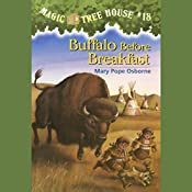 Magic Tree House #18: Buffalo Before Breakfast | Mary Pope Osborne